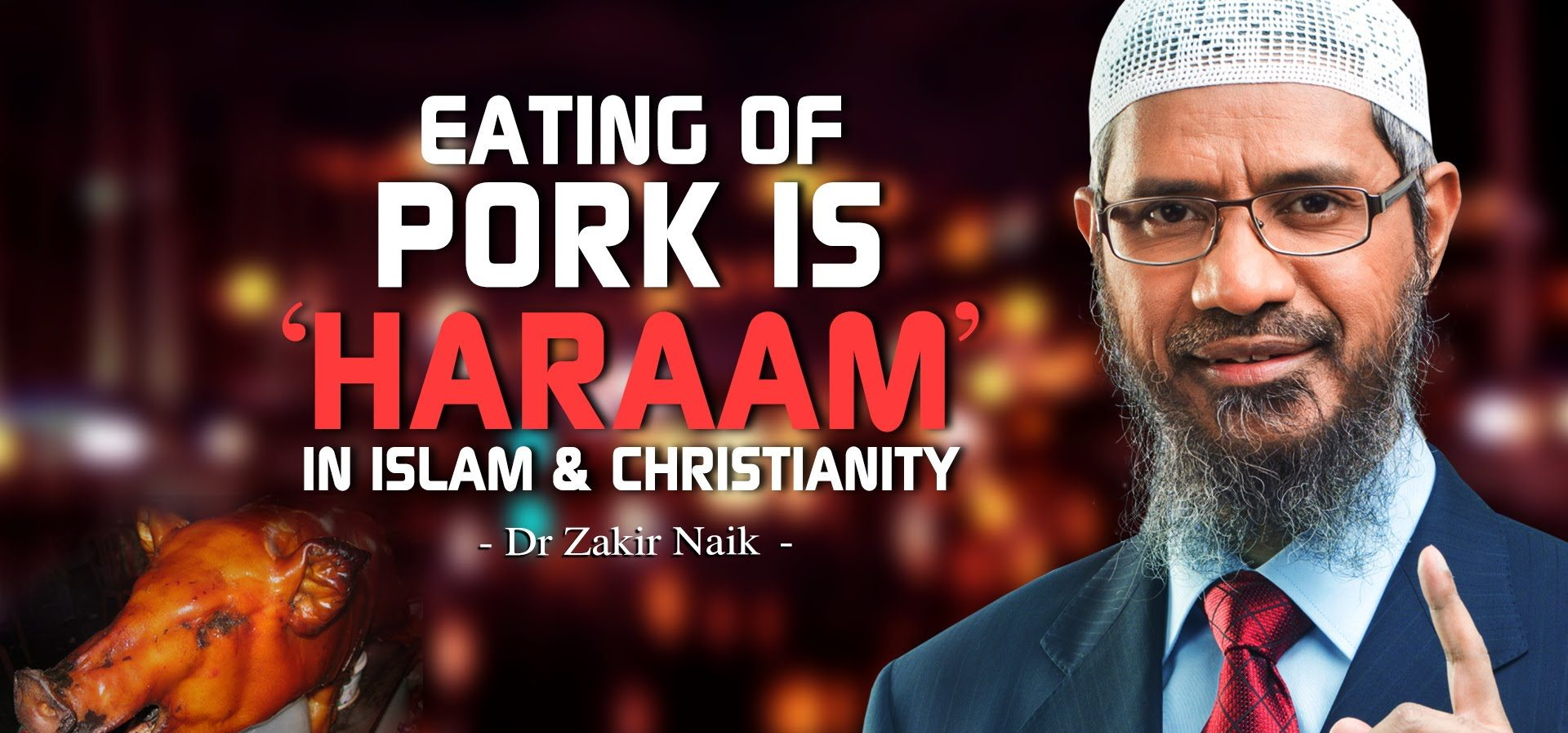 pork is haram in islam and christianity